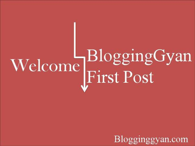 blogginggyan-first-post