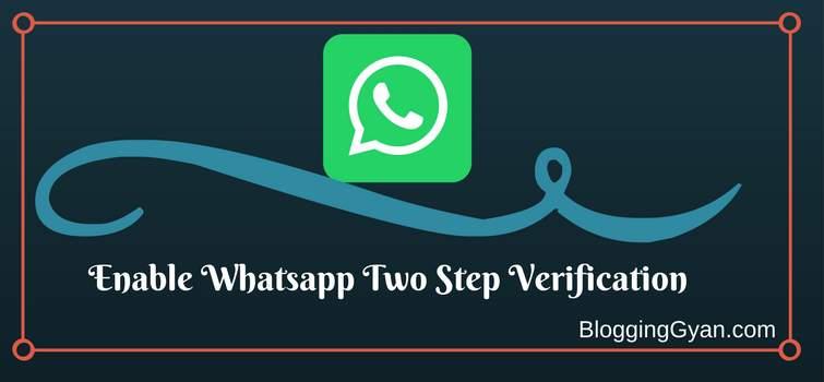 Whatsapp Me Two Step Verification Enable Kaise Kare