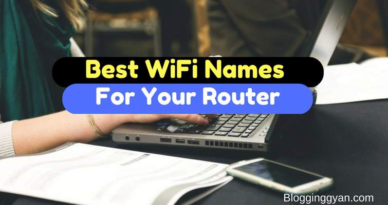 149   best cool and funny wifi names for your routers 2018