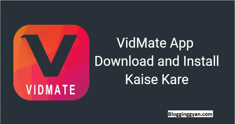 VidMate App Download and Install Kaise Kare
